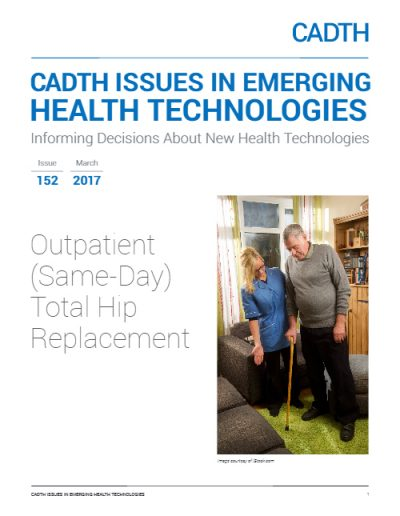 CADTH Report Outpatient (Same-Day) Total Hip Replacement 2017